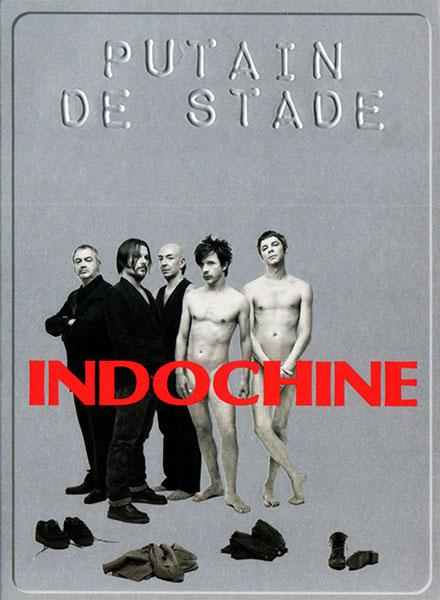 Indochine : Putain de Stade – Live 2010