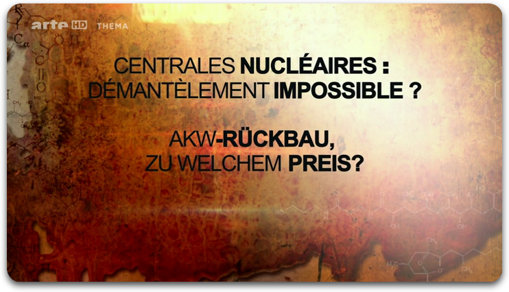 Centrales Nucleaires Demantelement Impossible