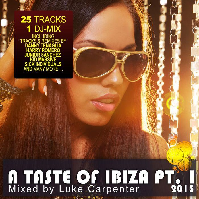 Taste Of Ibiza 2013 Pt 1 Summer House Anthems (Mixed By Luke Carpenter.) [MULTI]