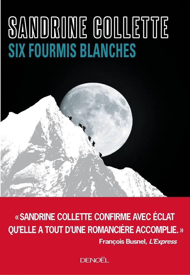Sandrine Collette - Six fourmis blanches (2015)