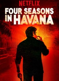 Four Seasons in Havana – Saison 1