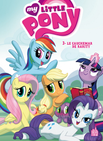My Little Pony - Tome 3