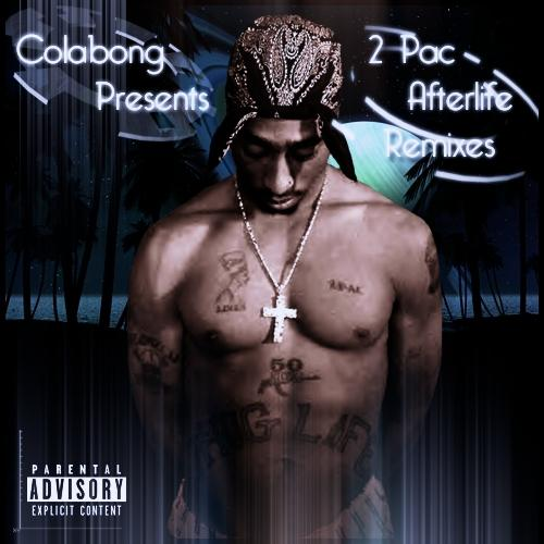 Colabong Presents - 2Pac Afterlife Remixes (2013) [MULTI]