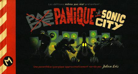 Panique � Sonic City