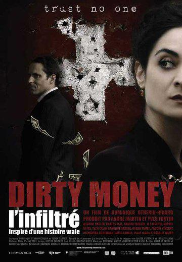 Dirty Money l'infiltré