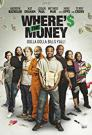 Wheres the Money Vostfr