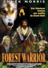 Forest Warrior – L'Esprit de la forêt