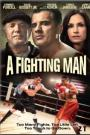 Dernier Combat (A Fighting Man)