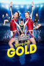 Going for Gold vostfr