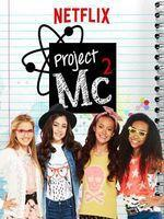 Project MC² – Saison 2