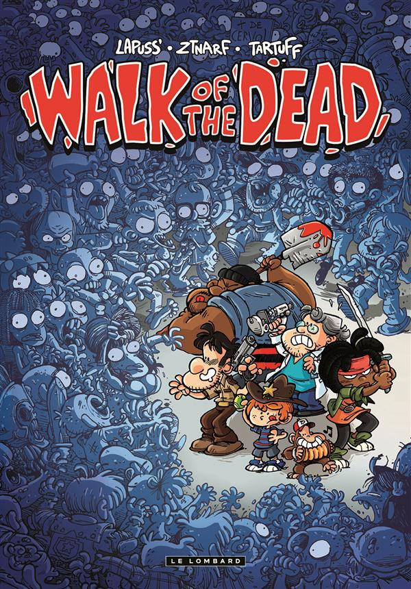 Walk Of the Dead (2016) - tome 0 - Walk Of the Dead