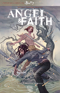 Angel & Faith [Tome 03] [COMICS]