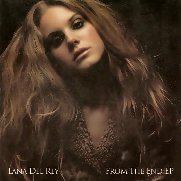 Lana Del Rey - From The End (2014)