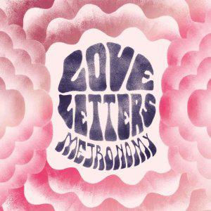 Metronomy - Love Letters (2014)