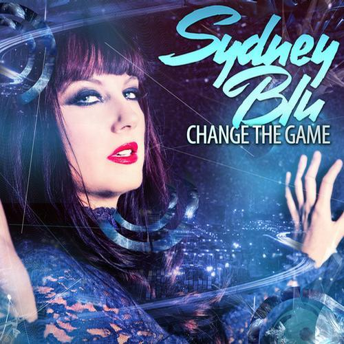 Change The Game (Mixed By Sydney Blu)