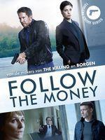 Follow the Money – Saison 1