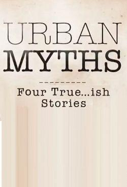 Urban Myths Saison 1 Vostfr