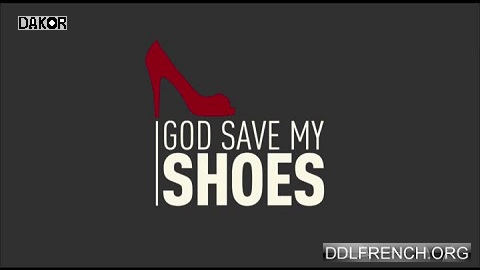 God Save my Shoes [TVRIP]