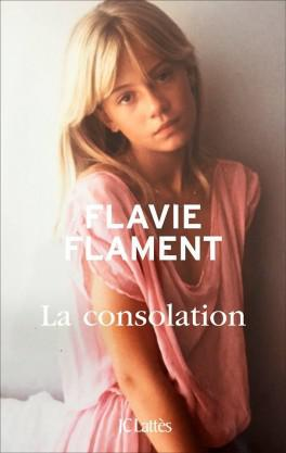 Flavie Flament - La consolation (2016)