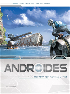 Androïdes [Tome 02] [BD]