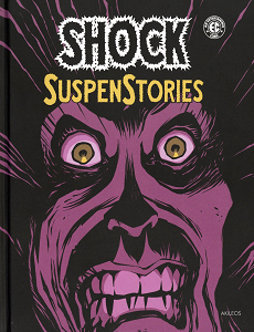 Shock Suspenstories - Tome 1