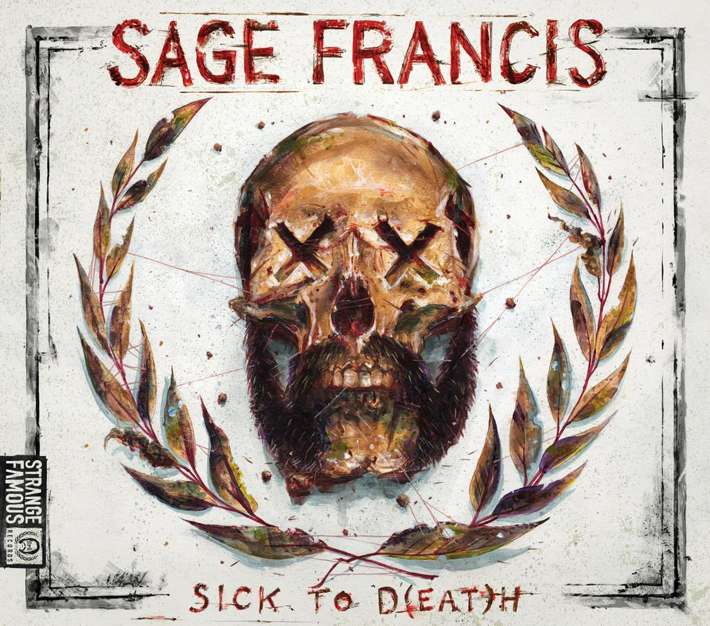 Sage Francis - Sick To D(EAT)H (2013) [MULTI]