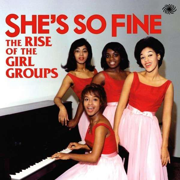 Shes So Fine The Rise Of The Girl Groups (2013) [MULTI]
