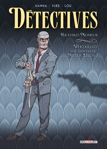 D�tectives - Tome 2 - Who Killed the Fantastic Mister Leeds