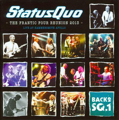 Status Quo - The Frantic Four Reunion 2013 Live From Hammersmith Apollo (2013) [MULTI]