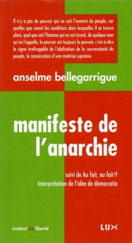 Anselme Bellegarrigue - Manifeste de l'Anarchie