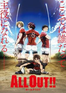 All Out!! – Saison 1 (Vostfr)