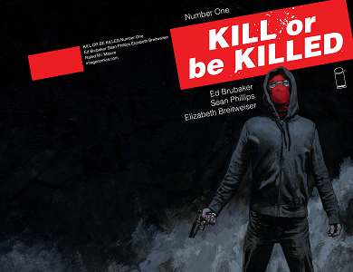 Kill Or Be Killed [Tome 01] [BD]