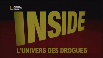 Inside l'univers des Drogues : Les Dessous d'Hollywood [PDTV] [fr]