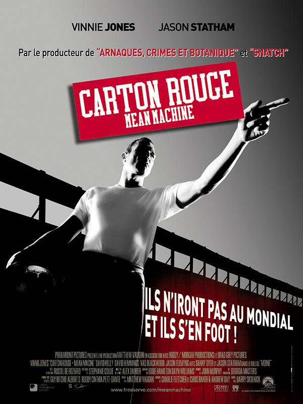 Carton rouge – Mean Machine