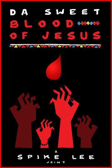 Da Sweet Blood of Jesus (Vostfr)