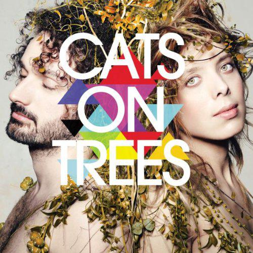 Cats on Trees - Cats on Trees (2013) [MULTI]