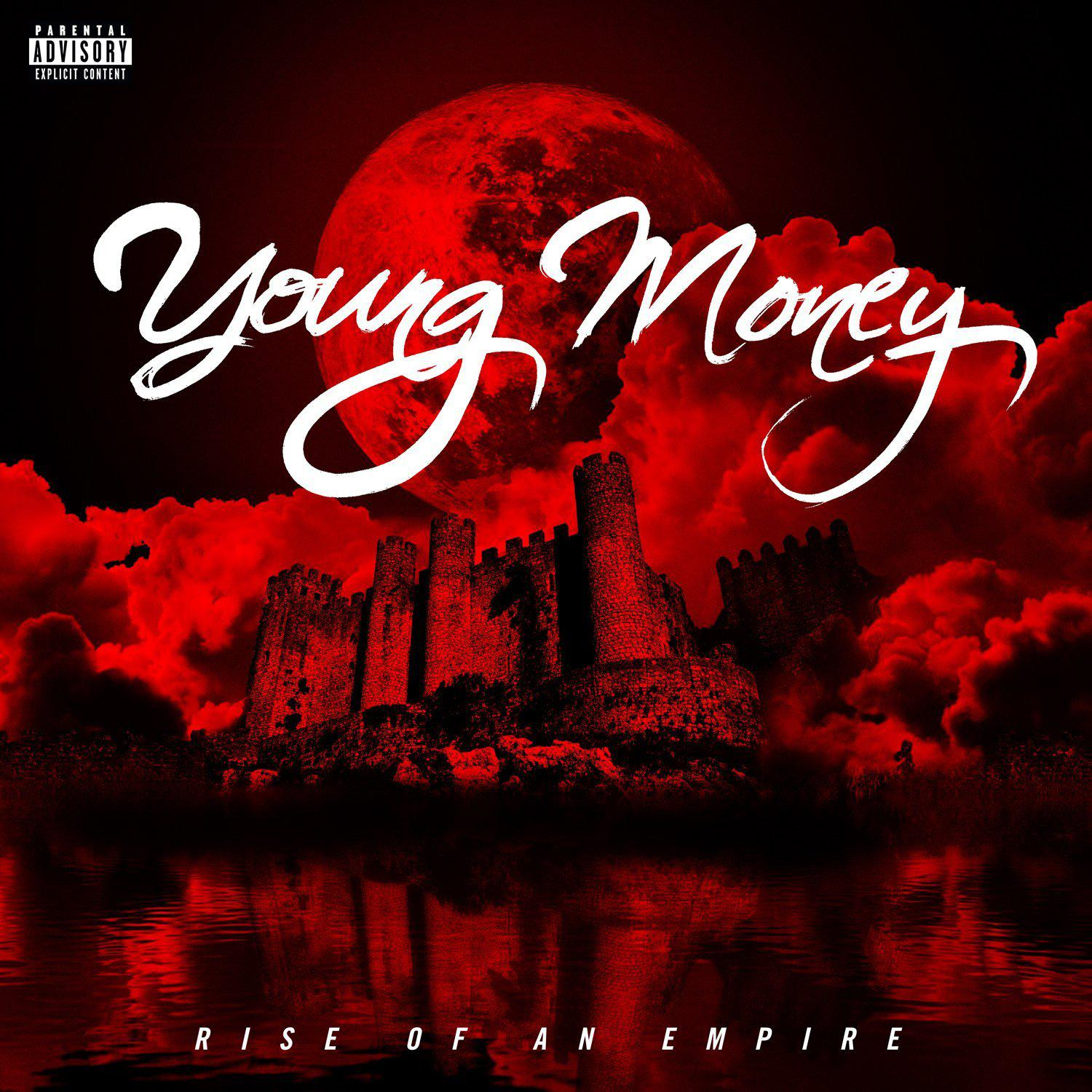 Young Money - Rise Of An Empire (2014)