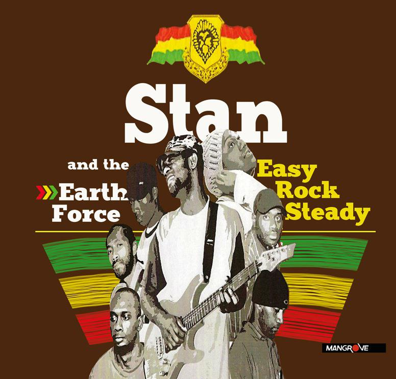 Stan and the Earth Force - Easy Rock Steady [MULTI]