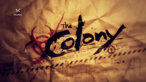 The Colony Saison 1