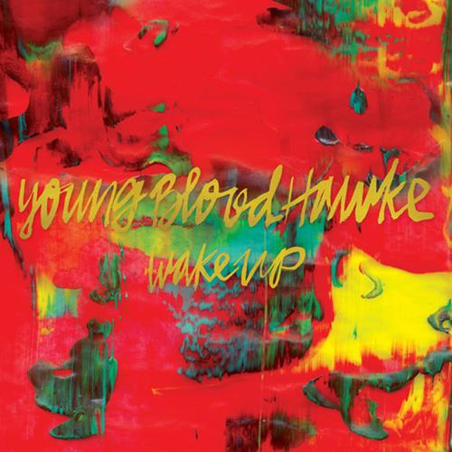 Youngblood Hawke - Wake Up (2013) [MULTI]