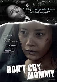 Don't Cry Mommy (Vostfr)