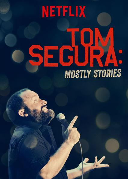 Tom Segura: Mostly Stories Vostfr