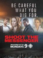 Shoot the Messenger – Saison 1