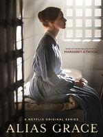 Alias Grace – Saison 1