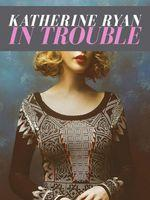 Katherine Ryan: In Trouble Vostfr