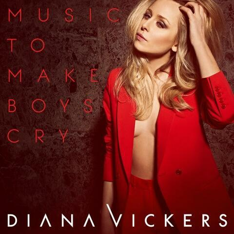 Diana Vickers - Music to Make Boys Cry (2013) [MULTI]