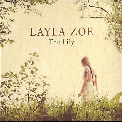 Layla Zoe - The Lily (2013) [MULTI]