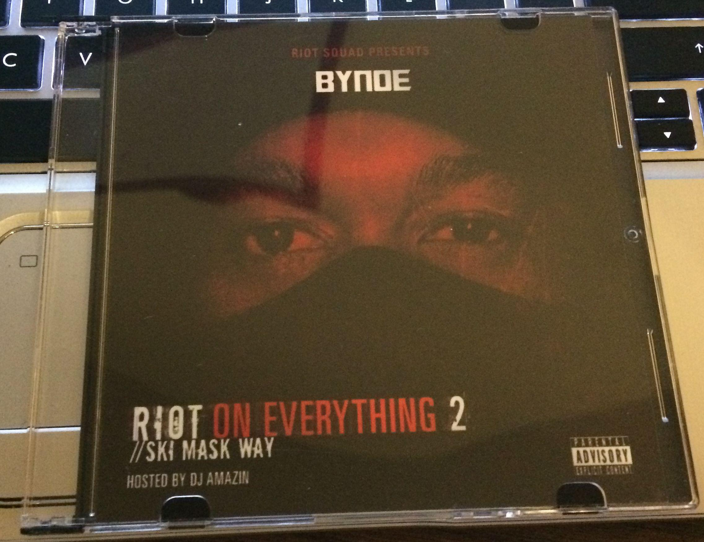 Bynoe - Riot On Everything 2 (Hosted By DJ Amazin) (2014)