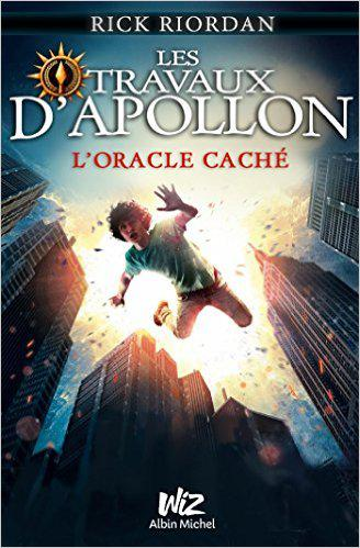 Rick Riordan - Les Travaux d'Apollon - Tome 1 - L'Oracle Caché