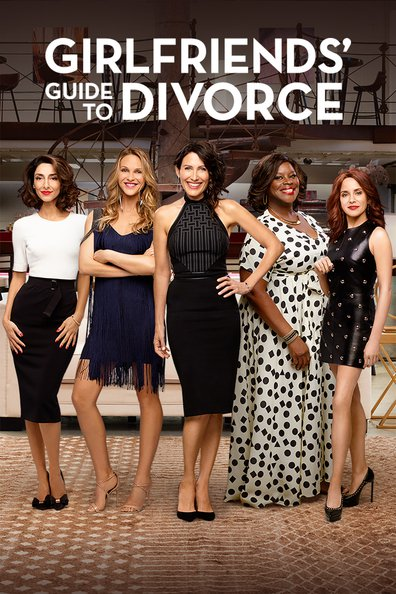 Girlfriends' Guide To Divorce - Saison 1 [10/??] FRENCH | Qualité HD 720p